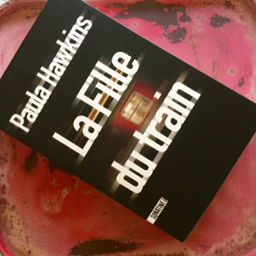 La Fille du Train - Paula Hawkins - Grains de Pissenlit